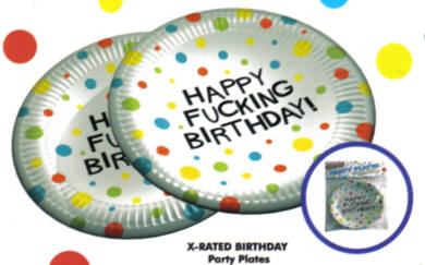 Eight 7 inch diameter plates emblazoned with Happy Fucking Birthday!