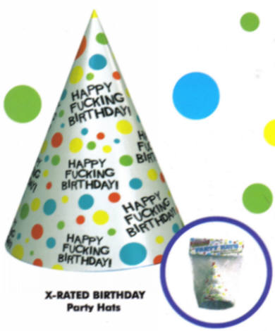 Eight 4 x 6.5 inch party hats emblazoned with  Happy Fucking Birthday!